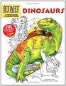 Start Exploring Dinosaurs A Fact-Filled Coloring Book