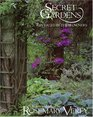 Secret Gardens  Revealed by Their Owners Chosen and Edited by Rosemary Verey