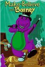 Make-Believe With Barney