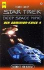 Star Trek Deep Space Nine 28 Der Dominion Krieg 4 Beendet den Krieg
