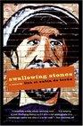 Swallowing Stones A Novel