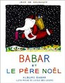 Babar et Le pere Noel  Babar and Father Christmas