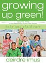 Growing Up Green: Baby and Child Care (Green This! Vol 2)