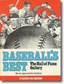 Baseball's best The Hall of Fame Gallery