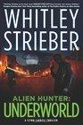 Alien Hunter: Underworld (Alien Hunter Series)