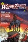 Weird Trails The Magazine of Supernatural Cowboy Stories