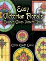 Easy Victorian Florals Stained Glass Pattern Book (Dover Pictorial Archive Series)