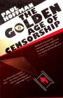 The Golden Age of Censorship