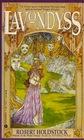 Lavondyss (Mythago Cycle, Bk 2)