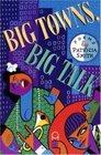 Big Towns Big Talk  Poems
