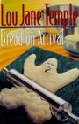 Bread on Arrival