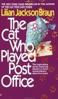 The Cat Who Played Post Office (The Cat Who..., Bk 6)