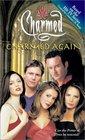 Charmed Again (Charmed, Bk 11)