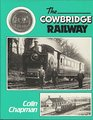 Cowbridge Railway a History of the