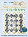 Carol Doak's Simply Sensational 9-patch Stars: 12 Quilt Projects, Mix  Match Units to Create a Galaxy of Paper-pieced Stars