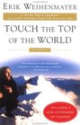Touch the Top of the World : A Blind Man's Journey to Climb Farther than the Eye Can See: My Story