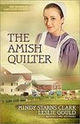 The Amish Quilter (Women of Lancaster County, Bk 5)