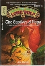 The Captives of Kaag ( Lone Wolf)