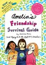 Amelia's Friendship Survival Guide Amelia's Book of Notes  Note Passing Amelia's BFF