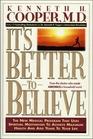 It's Better to Believe