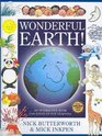 Wonderful Earth An Interactive Book for Hours of Fun Learning