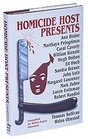 Homicide Host Presents A Collection of Original Mysteries