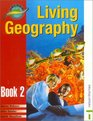 Living Geography Book Two