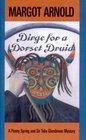 Dirge for a Dorset Druid (Penny Spring & Sir Toby Glendower)