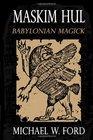 MASKIM HUL Babylonian Magick