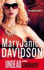 Undead and Unwary (Queen Betsy, Bk 13)