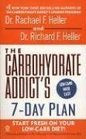 The Carbohydrate Addict's 7-day Plan Start Fresh on Your Low-Carb Diet