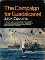 The Campaign for Guadalcanal