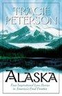Alaska: Four Inspirational Love Stories in America's Final Frontier