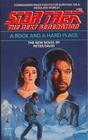 A Rock and a Hard Place (Star Trek Next Generation, No 10)