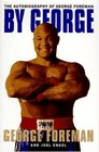 By George: : The Autobiography of George Foreman
