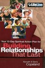 Building Relationships That Last Your 10-Day Spiritual Action Plan