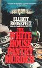 The White House Pantry Murder (Eleanor Roosevelt, Bk 4)