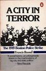 A City in Terror: 2The 1919 Boston Police Strike