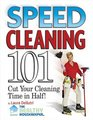 Speed Cleaning 101 Cut Your Cleaning Time in Half
