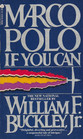 Marco Polo, If You Can (Blackford Oakes, Bk 4)