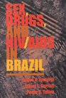 Sex Drugs and HIV/AIDS in Brazil