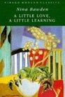 A Little Love a Little Learning