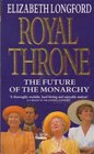 Royal Throne Future of the Monarchy
