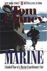 Marine : A Guided Tour of a Marine Expeditionary Unit