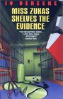 Miss Zukas Shelves the Evidence (Miss Zukas, Bk 8)