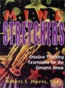 Mind Stretchers  Creative Thinking Extensions for the Content Areas