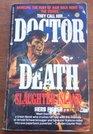 Doctor Death#3:slaugh (Doctor Death, No 3)