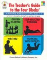 The Teachers' Guide to the Four Blocks: A Multimethod, Multilevel Framework for Grades 1-3