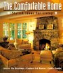 The Comfortable Home Stylish Ideas for Living