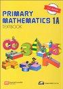 Primary Mathematics 1A Textbook (Singapore Math)